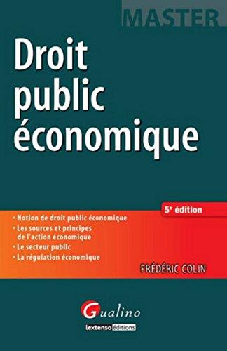 Droit public économique: Fr�d�ric Colin