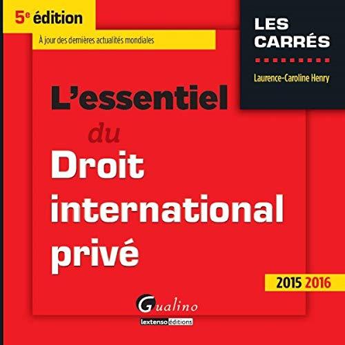 9782297047654: L'essentiel du droit international privé 2015-2016