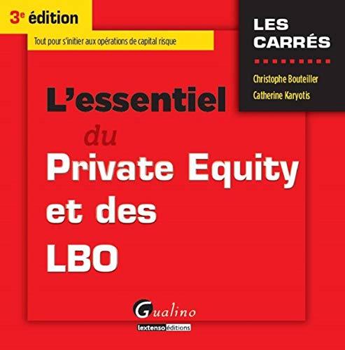 9782297047937: l'essentiel du Private Equity et des LBO (3e édition)