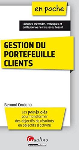 GESTION DU PORTEFEUILLE CLIENTS: CARDONA BERNARD