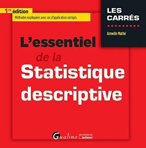 ESSENTIEL DE LA STATISTIQUES DESCRIPTIVE: MATHE ARMELLE