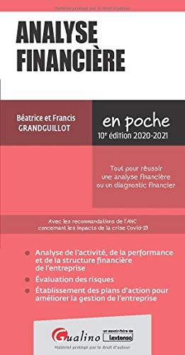 9782297091381: Analyse financière : Tout pour réussir une analyse financière ou un diagnostic financier