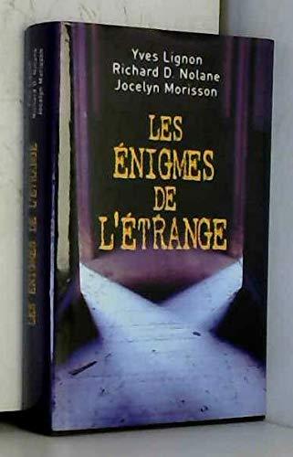 Les énigmes de l'étrange Lignon, Yves; Nolane,: Lignon, Yves; Nolane,