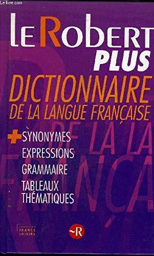 9782298001617: Le Robert Plus: Dictionnaire De La Langue Francaise (French Tex)