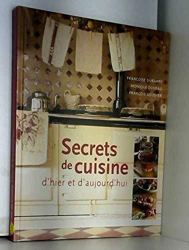 9782298001648: Secrets de Cuisine d'hier et d'aujourd'hui