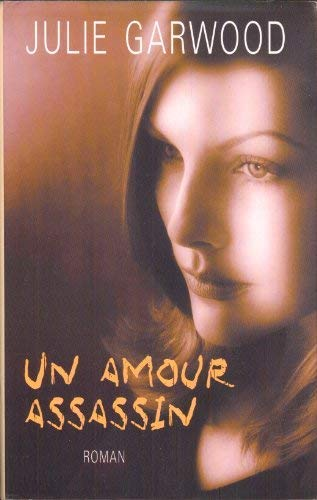 Un Amour Assassin: Roman (French Edition) (2298002282) by [???]