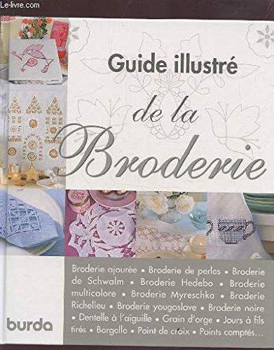 9782298003468: Guide illustré de la broderie