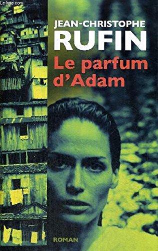 La Parfum D'adam (9782298005523) by Jean-Christophe Rufin