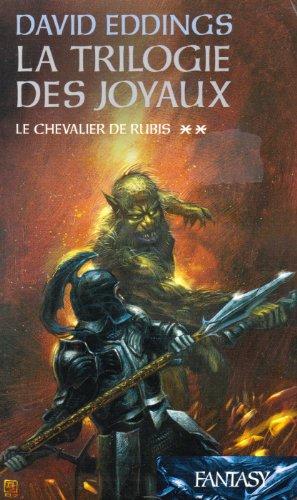 9782298006100: La trilogie des joyaux t. 2; le chevalier de rubis