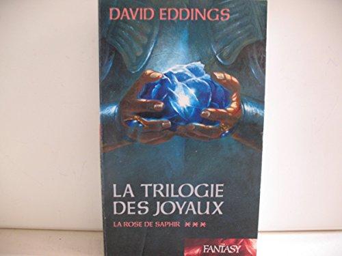 9782298006117: La Trilogie Des Joyaux 3 la rose de saphir