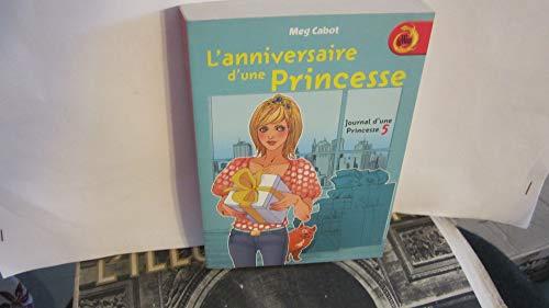 9782298006414: Journal d'une Princesse tome 5: L'anniversaire d'une Princesse