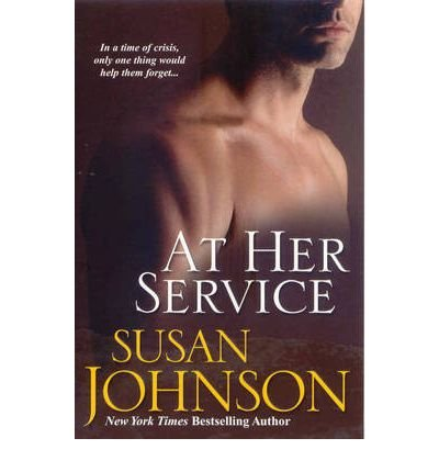 9782298006629: At Her Service Johnson, Susan ( Author ) Mar-01-2008 Paperback