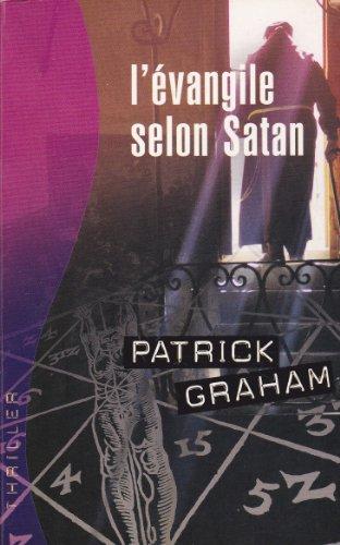 9782298006889: L'Evangile Selon Satan