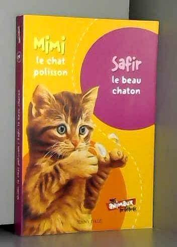 9782298007206: Mimi le chaton polisson - Safir le beau chaton