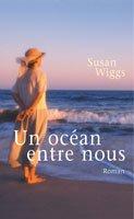 Un Oc?an Entre Nous: Susan Wiggs