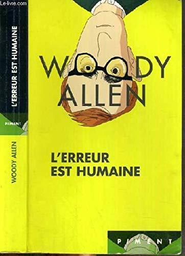L'erreur est humaine: Woody Allen