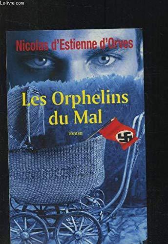 9782298010183: Les orphelins du mal