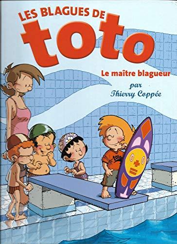 9782298010237: Les Blagues de Toto - 5 - Le Maître blagueur