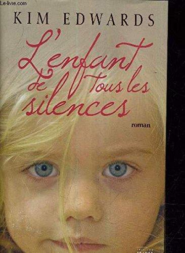 L'enfant de tous les silences: Edwards Kim