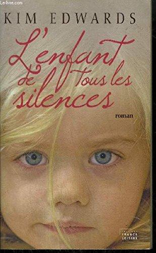 L'enfant de tous les silences (2298011192) by Kim Edwards