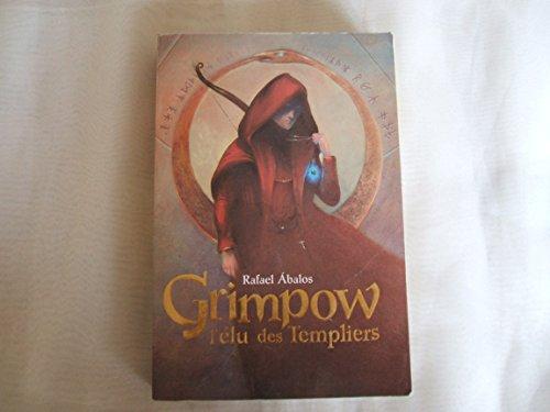 9782298011272: Grimpow, l'élu des Templiers