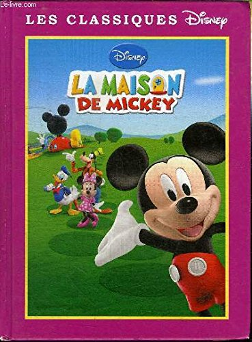 La Maison De Mickey (French Text): Disney