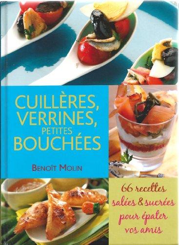 9782298011791: Cuillères, verrines, petites bouchées 66 RECETTES Salées et Sucrées