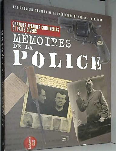 9782298011845: MEMOIRES DE LA POLICE. Les dossiers secrets de la Préfecture de Police (1610-1968)
