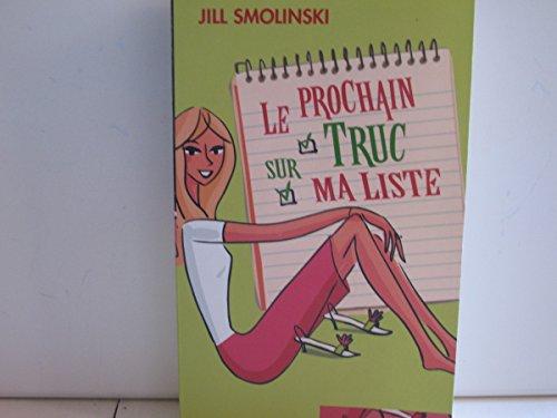 9782298012002: Le Prochain Truc Sur Ma Liste