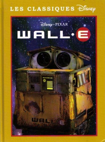 9782298012651: Les Classiques Disney: Wall.E