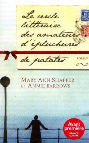9782298014297: Le cercle littéraire des amateurs d'épluchures de patates