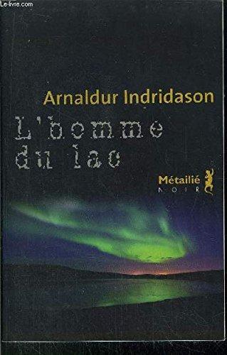 9782298015805: L'Homme Du Lac (French Text)