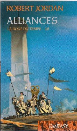 9782298016420: La Roue Du Temps - Alliances - Tome 16