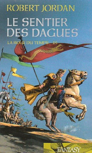 9782298016437: La Roue du temps: le sentier des dagues - T.XV (La Roue du temps)
