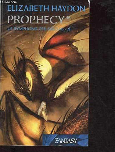 9782298016468: La symphonie des siècles, Tome 2 prophecy