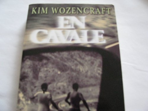 En cavale: Kim Wozencraft