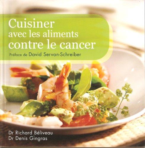 9782298017533: Cuisiner avec les aliments contre le cancer