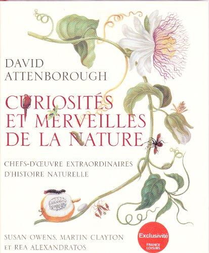 9782298018271: Curiosités et Merveilles de la Nature -Chefs-d'oeuvre Extraordinaires d'Histoire Naturelle