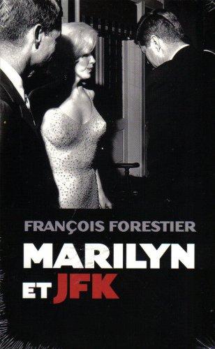9782298018288: Marilyn et JFK