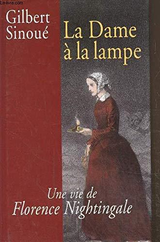 9782298019063: La Dame à la lampe Une vie de Florence Nightingale
