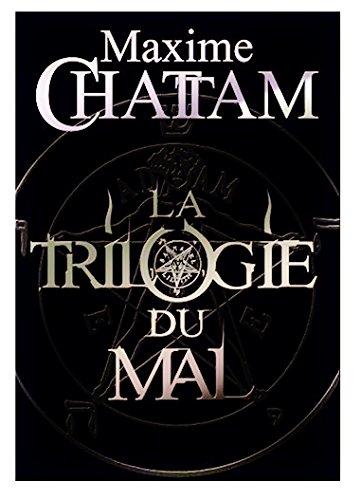 9782298019230: Maxime Chattam La Trilogie du Mal L'Ame du Mal, In Tenebris, Malefices