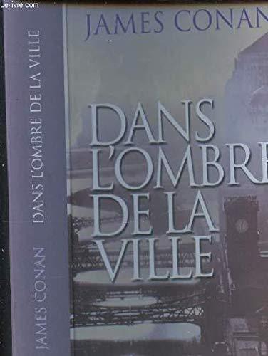 Dans l'ombre de la ville: James Conan