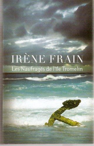 9782298021424: Les naufragés de l'île Tromelin.