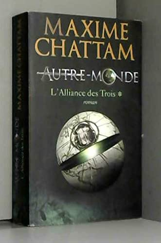 9782298023022: L'Alliance des Trois (Autre-monde tome 1) - Maxime Chattam