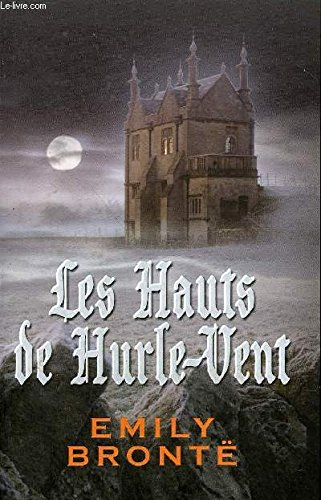 9782298023909: Les Hauts De Hurle-Vent
