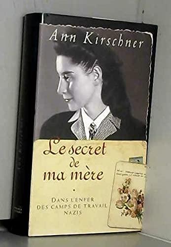 Le secret de ma mère - Dans: Ann Kirschner