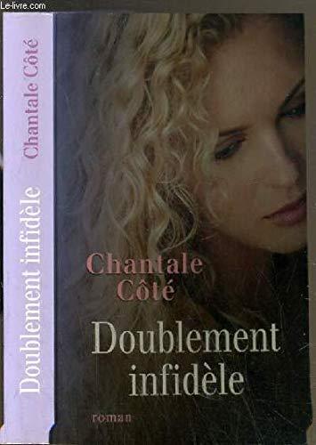 Doublement infidèle [<b>Reliure inconnue</b>] by - 9782298026955-fr-300