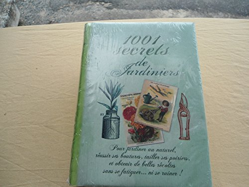 9782298027938: 1001 secrets de jardiniers