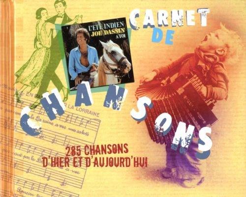 9782298028683: Carnet de chansons - 285 chansons d'hier et d'aujourd'hui
