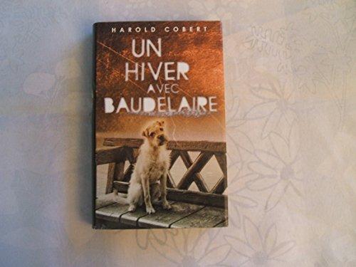 9782298028911: Un hiver avec Baudelaire
